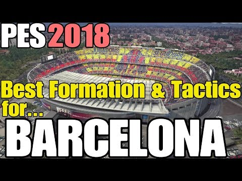 PES 2018 - Best Formation & Tactics for Barcelona - REALISM (2 games vs Real Madrid)