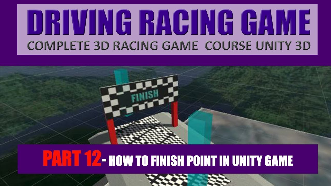 How To Create Finish Point In Unity | Building Advance Driving Racing Game In Unity & C# #12