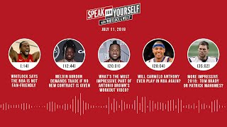 SPEAK FOR YOURSELF Audio Podcast (7.11.19) with Marcellus Wiley, Jason Whitlock | SPEAK FOR YOURSELF