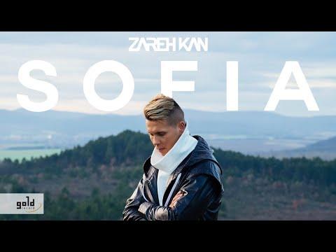 ZAREH KAN – Sofia | Official Music Video