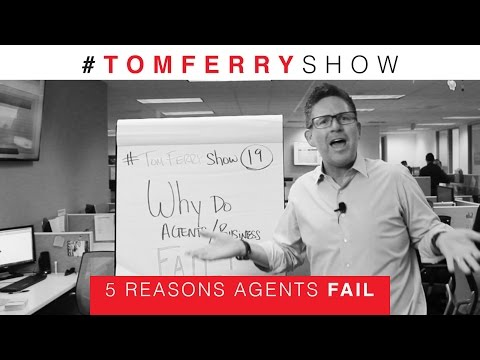 5 Reasons Why Agents Fail In Real Estate | #TomFerryShow Episode 19