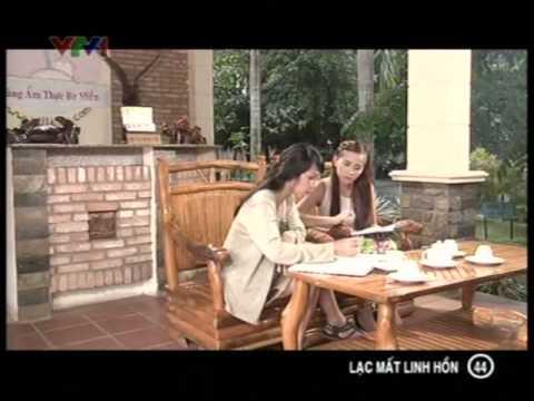 Phim Việt Nam - Lạc mất linh hồn - Tập 44 - Lac mat linh hon - Phim viet nam