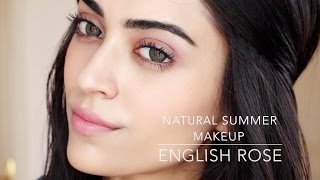 Natural Summer Makeup Tutorial | English Rose ❤