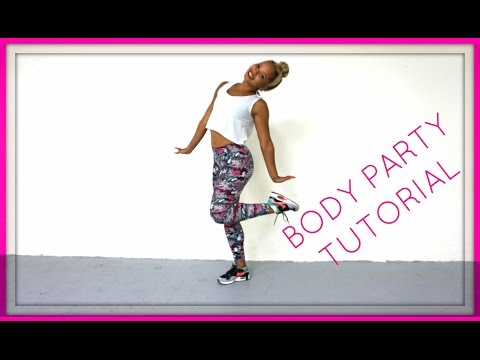 BODY PARTY TUTORIAL: LEARN CHOREO!