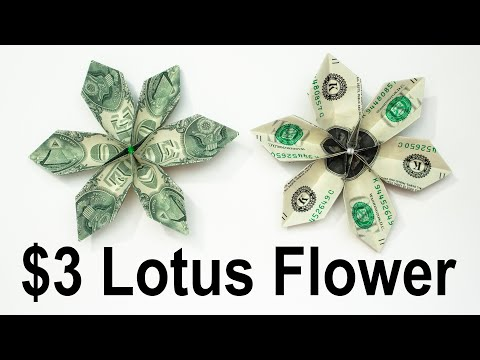 $3 Origami Lotus Flower - How To Fold Dollars Into A Lotus