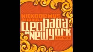 Nickodemus feat. Carol C - Cleopatra in New York (Original Version)