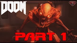 "DOOM 4 Gameplay Walkthrough Part 1 ""The UAC"" Gameplay 1080p 60fps|Let"