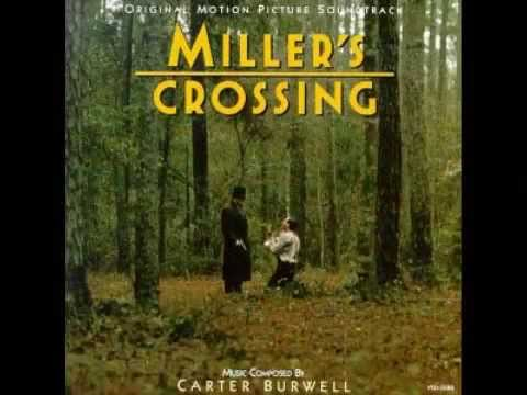Miller's Crossing - End Titles - Carter Burwell