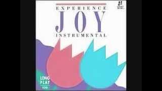 Experience Joy Hosanna! Instrumental Praise