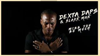 Dexta Daps & Blakk Man - Miss You So Much (OFFICIAL MUSIC VIDEO) thumbnail