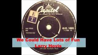 60s hits-We Could Have Lots of Fun- Lo Habriamos Pasado Bien & Helplessly...Larry Hovis