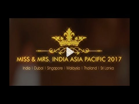 MISS & MRS. INDIA ASIA PACIFIC 2017 - PATTAYA THAILAND