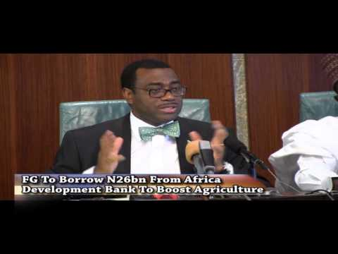 FG To Borrow N26 Billion From Africa Development Bank To Boost Agriculture