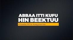 Abbaa itti kufu hin beektuu