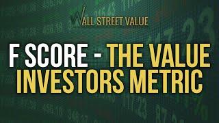 F Score - The Value Investors Metric