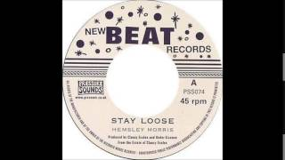 """Hemsley Morris - Stay Loose"" (1967)"