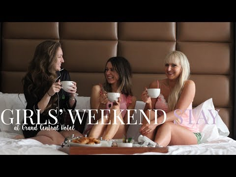 THE ULTIMATE GIRLS' WEEKEND WITH GRAND CENTRAL HOTEL GLASGOW | TENDER LOVING STYLE