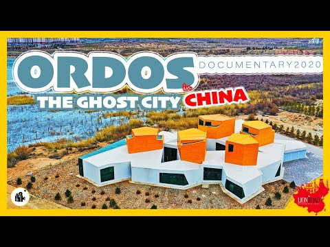 The GHOST City CHINA - ORDOS Documentary 2020 - China's Most Famous Ghost City