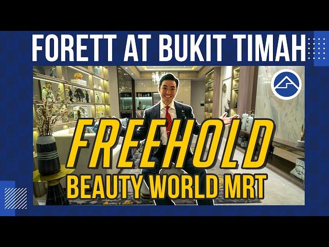 Forett at Bukit Timah[Freehold, Beauty World MRT, Pei Hwa Presbyterian Primary School] BlkBusterEp10