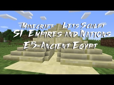 Minecraft-Let's Sculpt-S1E5-Ancient Egypt (No Commentary)