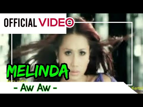 Melinda - Aw Aw ( Official Video )