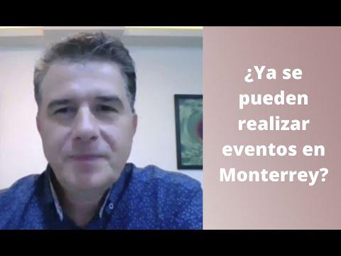 ¿Ya se pueden realizar eventos en Monterrey?