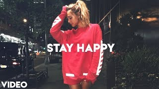 Dj Dark - Stay Happy (December 2018) [Deep, Vocal, Chill Mix]