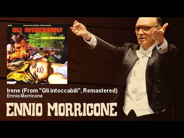ennio-morricone-irene-from-gli-intoccabili-remastered-1968-ennio-morricone