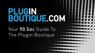 What Is The Plugin Boutique? 90 Second Answer