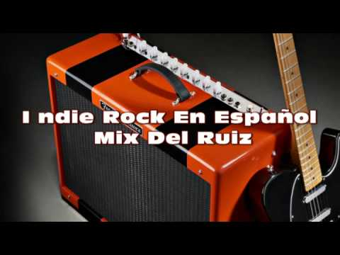 Indie Rock En Español Mix