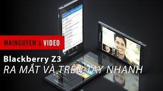 buoi le ra mat va tren tay nhanh blackberry z3 - wwwmainguyenvn