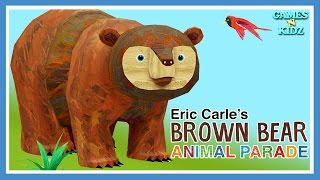 Eric Carle's Brown Bear Animal Parade - Brown Bear Brown Bear What Do You See App For Kids