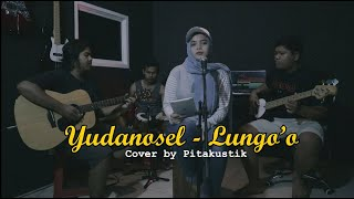 LUNGO'O - YUDANOSEL (Pitakustik Cover)