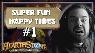 [Hearthstone] SUPER FUN HAPPY TIMES #1