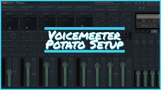 My voicemeeter potato setup for stream