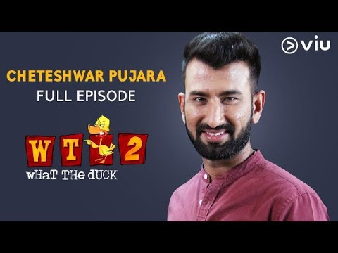 Cheteswar Pujara on What The Duck Season 2 | FULL EPISODE | Vikram Sathaye | WTD 2 | Viu India