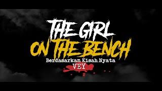 Cerita Horor True Story #87 - The Girl On The Bench
