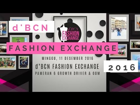 [Nurul's VLOG] d'BCN Fashion Exchange 2016