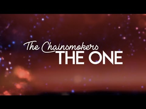 The Chainsmokers - The One (Lyric Video)
