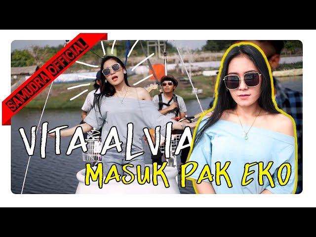Vita Alvia - Masuk Pak Eko [OFFICIAL]