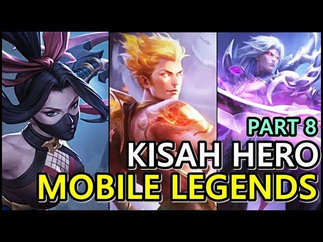 KISAH HERO-HERO DALAM GAME MOBILE LEGENDS PART 8