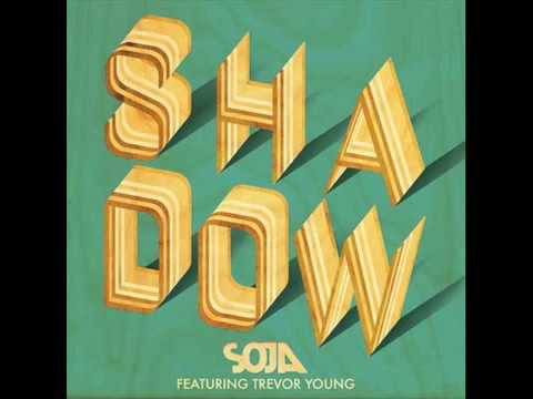SOJA - Shadow  [feat.Trevor Young]