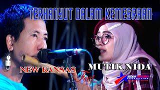 Download Lagu TERHANYUT DALAM KEMESRAAN COVER MUTIK NIDA -  NEW KANSAS - SIRAHAN GILI mp3