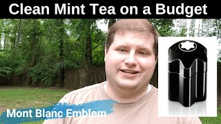 Emblem by Mont Blanc Fragrance Review - Minty Tea on a Budget