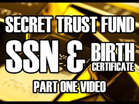 Secret Trust Fund - SSN & Birth Certificate - Fisher / Tank