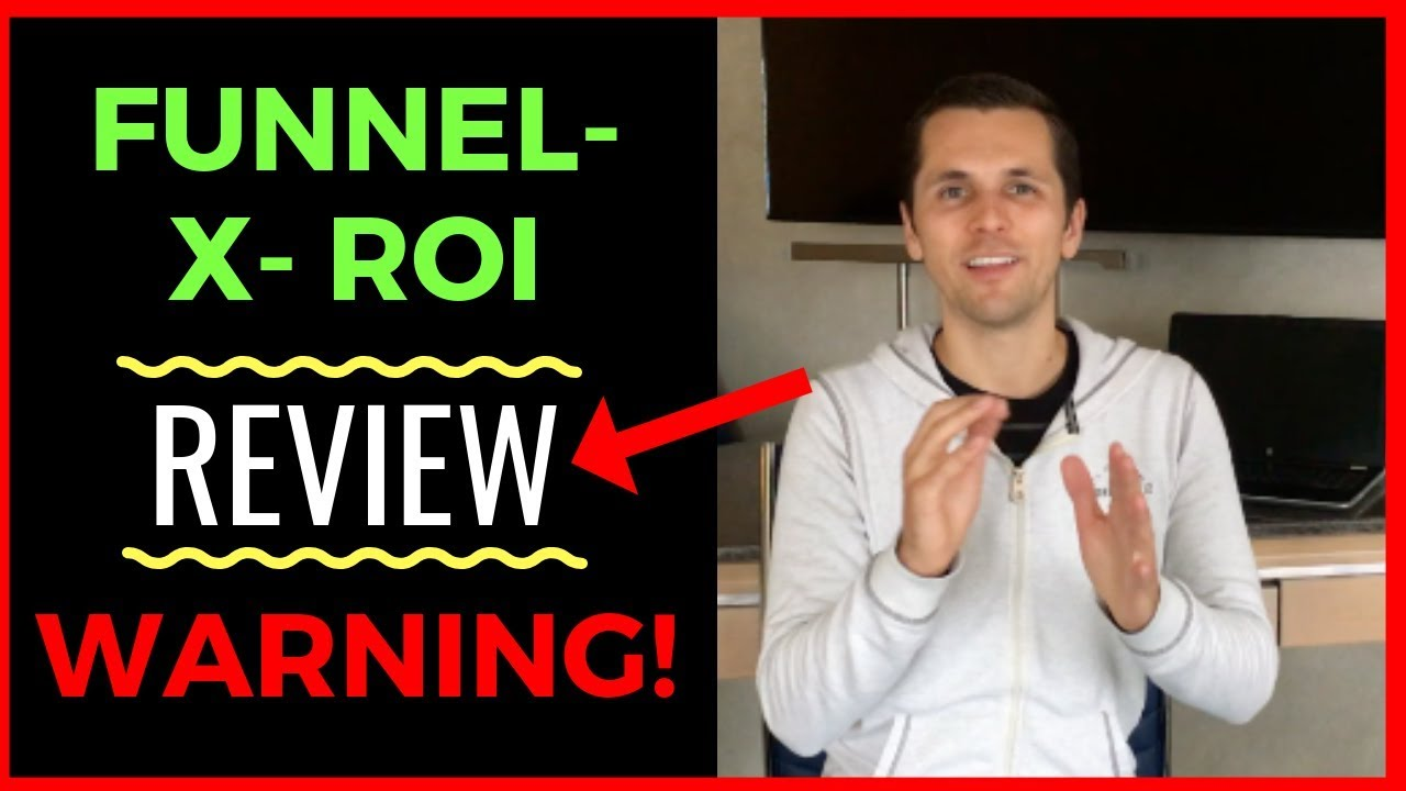FUNNEL X ROI REVIEW (2019) Watch This Before You Join FunnelXroi [Grab My Free Bonus]