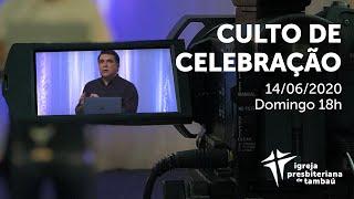 IPTambaú   Culto de Celebração (Completo)   14/06/2020