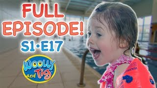 Woolly and Tig - Splash | S1 • EP17 | Kids TV Show | Full Episode | Toy Spider