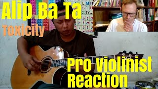 Alip Ba Ta, Toxicity by System Of A Down, Pro Violinist Reaction