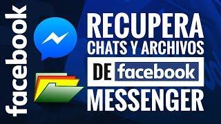 Recuperar mensajes enviados de Facebook messenger desde celular   fotos vídeos y todo